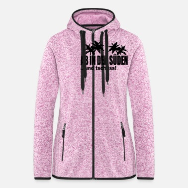 South from the south - Women's Hooded Fleece Jacket