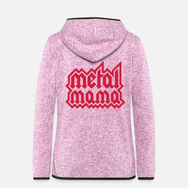 Power Metal metal mom - Women's Hooded Fleece Jacket