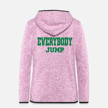 Jump Shot everybody jump - Women's Hooded Fleece Jacket