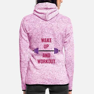 Bulk Up ★ Design colors can be changed ★ Wake up and workout - Women's Hooded Fleece Jacket