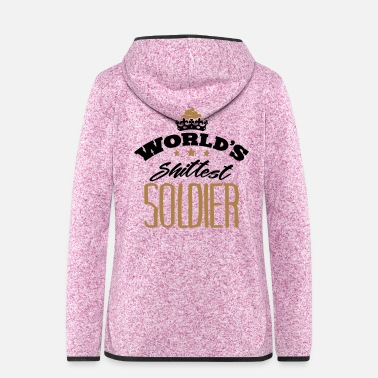 Soldier Of Fortune worlds shittest soldier - Women's Hooded Fleece Jacket