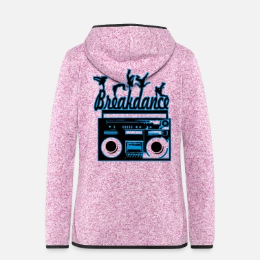 Break Dance break dancing - Women's Hooded Fleece Jacket