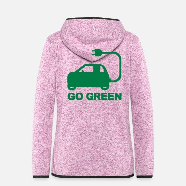 Drive Go By Car GO GREEN ~ DRIVE ELECTRIC CARS - Women's Hooded Fleece Jacket