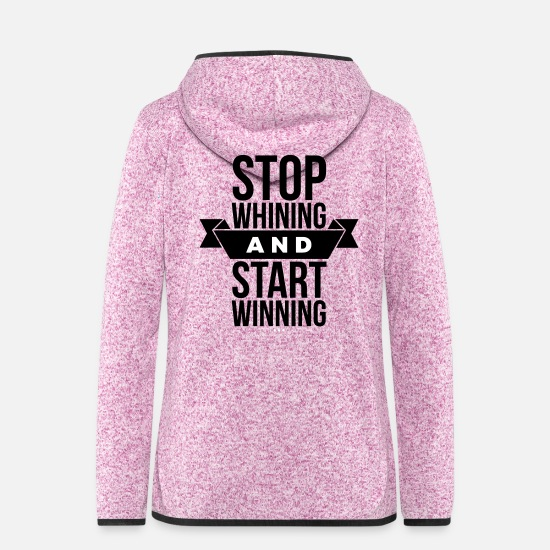 Gagner Vestes - Stop whining and start winning - Veste à capuche polaire Femme lilas chiné