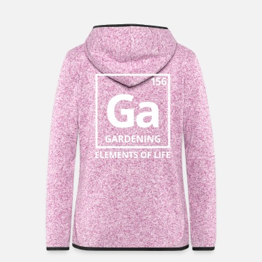 Periodic Table Elements of life: 156 Gardening Periodic Table - Women's Hooded Fleece Jacket