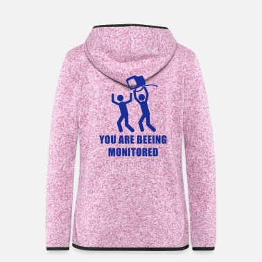 Monitoring Monitored - Women's Hooded Fleece Jacket