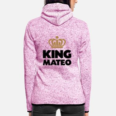 Mateo King mateo name thing crown - Women's Hooded Fleece Jacket