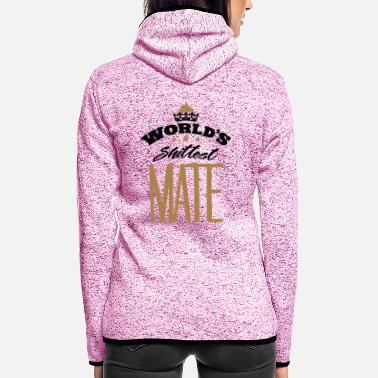 Mateo worlds shittest mate - Women's Hooded Fleece Jacket