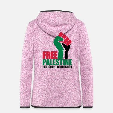 Occupation Free Palestine End Israeli Occupation - Women's Hooded Fleece Jacket