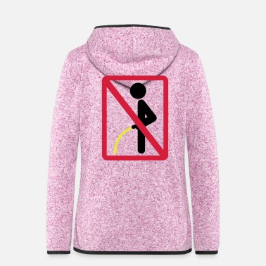 Restroom stehend pinkeln verboten | Standing pee forbidden - Women's Hooded Fleece Jacket
