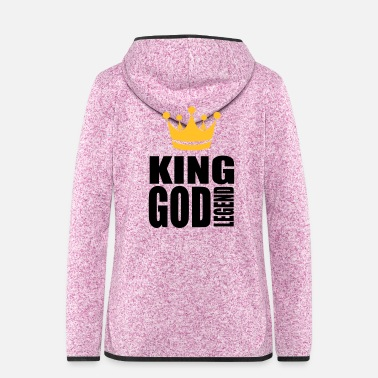 Legendär König Gottes Legende - Frauen Fleece Kapuzenjacke
