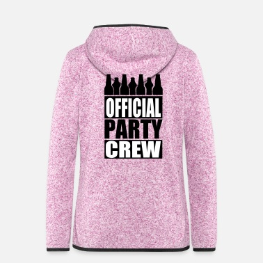 Party Official Party Crew - Women's Hooded Fleece Jacket