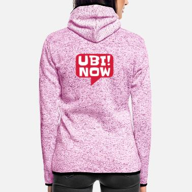 Movement UBI! NOW - The movement - Frauen Fleece Kapuzenjacke