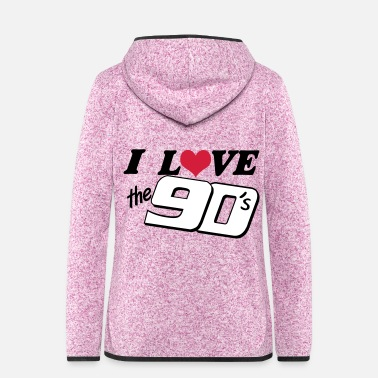 Kult I love the 90 - Frauen Fleece Kapuzenjacke