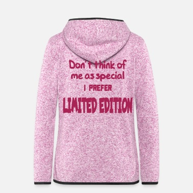 Text Limited edition, special, special, unique 003 - Women's Hooded Fleece Jacket