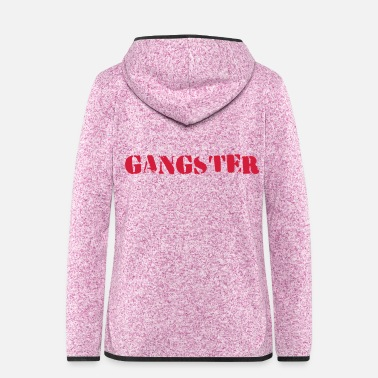 Gangster gangsters - Women's Hooded Fleece Jacket