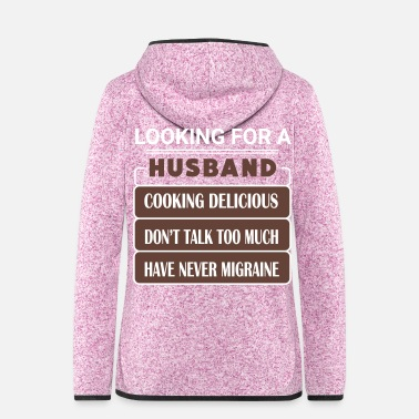 Husband Looking for a Husband - Women's Hooded Fleece Jacket