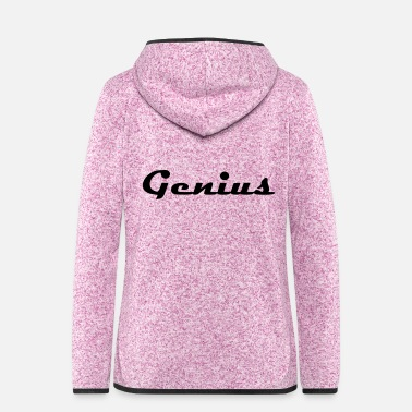 Genius Genius - Frauen Fleece Kapuzenjacke