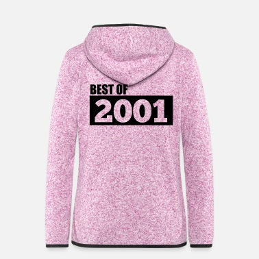 Year Of Birth Vintage 2001 T-Shirt Best of Gifts - Women's Hooded Fleece Jacket