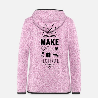 Country make me a festival - Vrouwen hoodie fleecejack