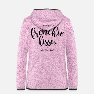 Kiss Frenchie Kisses - Frauen Fleece Kapuzenjacke