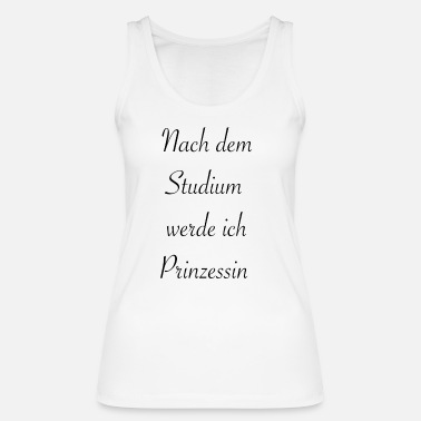 Princess princess - Women's Organic Tank Top by Stanley & Stella