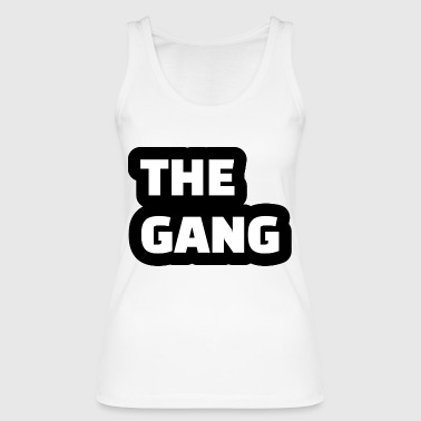 the gang - Women's Organic Tank Top by Stanley & Stella