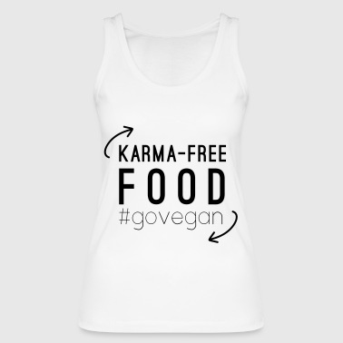 VEGAN DESIGN Karma free food #govegan - Frauen Bio Tank Top von Stanley & Stella