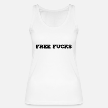 Sexual Intercourse Free Sex Sexual Intercourse Gift - Women's Organic Tank Top by Stanley & Stella