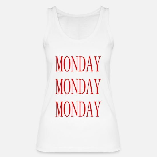 Days Of The Week Tank Tops - Monday - Monday - Weekday - Week start - Office - Women's Organic Tank Top white