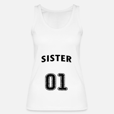 Sister SISTER - BEST SISTER - BEST SISTER - SISTER - Women's Organic Tank Top by Stanley & Stella