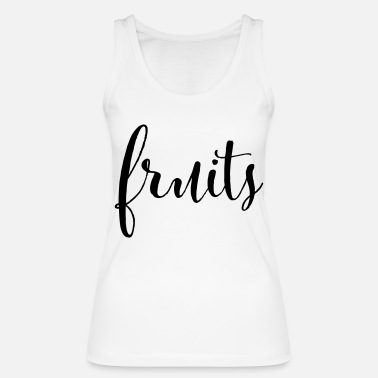 Fruit FRUITS - fruits fruit - Women's Organic Tank Top