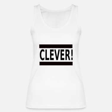 Clever Clever - Frauen Bio Tanktop