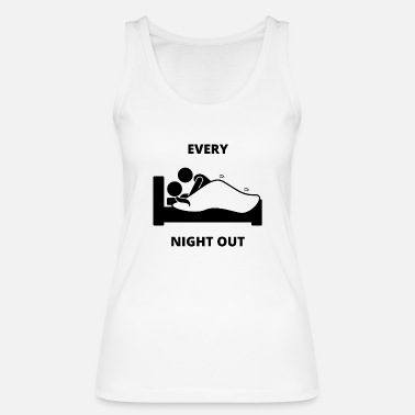 Out Funny Night Out - Women's Organic Tank Top