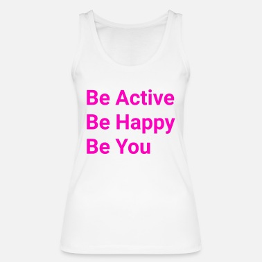 Active Be active - Women's Organic Tank Top