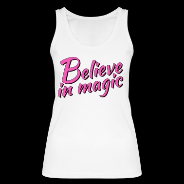 Believe in magic Logo in pink - Frauen Bio Tank Top von Stanley & Stella