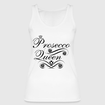 Prosecco Queen - Women's Organic Tank Top by Stanley & Stella
