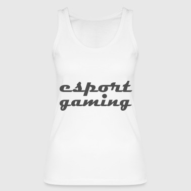 esport gaming - Women's Organic Tank Top by Stanley & Stella
