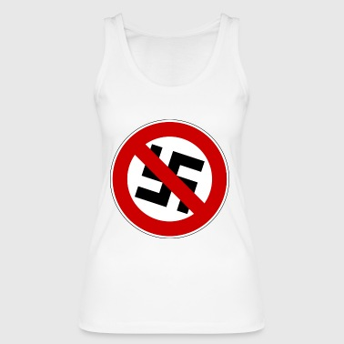 against Nazis - Women's Organic Tank Top by Stanley & Stella