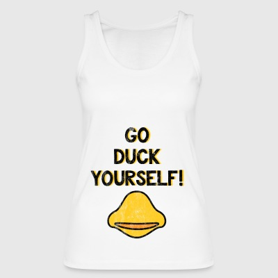Go Duck Yourself - Funny T-Shirt - Women's Organic Tank Top by Stanley & Stella
