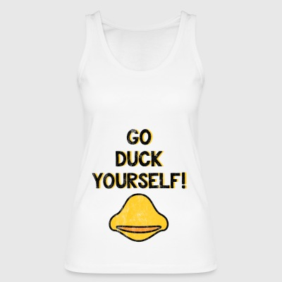 Go Duck Yourself - Lustiges T-Shirt - Frauen Bio Tank Top von Stanley & Stella