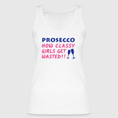 Prosecco for Classy Girls - Women's Organic Tank Top by Stanley & Stella