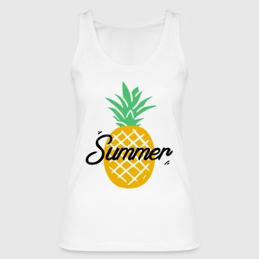 Summer Pineapple - Women's Organic Tank Top by Stanley & Stella