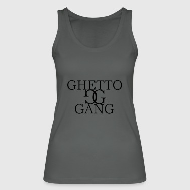 GHETTO GANG - Frauen Bio Tank Top von Stanley & Stella