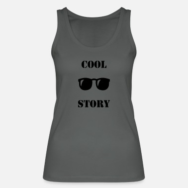 Cool Story Cool story - Women's Organic Tank Top