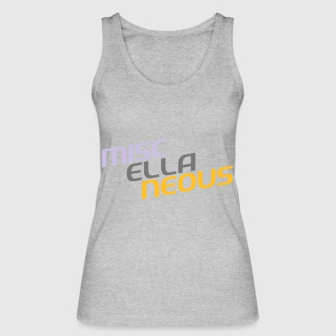 miscellaneous english gift slogan colored motive - Women's Organic Tank Top by Stanley & Stella