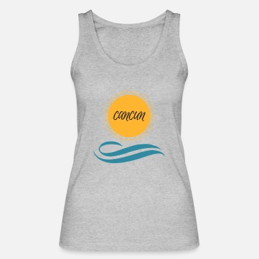 Cancun Cancun - Women's Organic Tank Top by Stanley & Stella