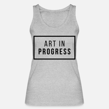 Art in Progress - Women's Organic Tank Top