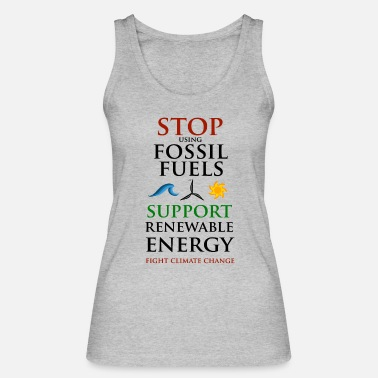 Stop using Fossil Fuels - Vrouwen bio tank top