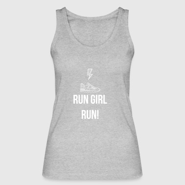 Run Girl, Run! - Women's Organic Tank Top by Stanley & Stella